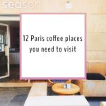 12 Paris coffee places you need to visit <3