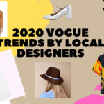 2020 Vogue trends by local designers